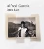 Alfred García - Otra Luz portada