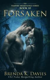 Forsaken Vampire Awakenings Book 10