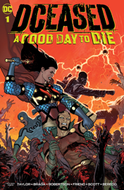 DCeased: A Good Day to Die (2019-) #1