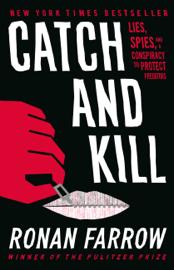 Catch and Kill - Ronan Farrow book summary