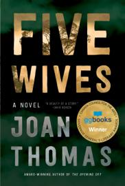 Five Wives - Joan Thomas book summary