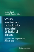 Security Infrastructure Technology For Integrated Utilization Of Big Data