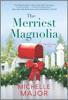 The Merriest Magnolia