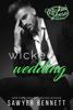 Sawyer Bennett - Wicked Wedding artwork