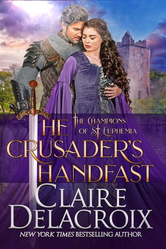 Claire Delacroix - The Crusader's Handfast