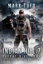 Indian Hill 7: Defeat's Victory