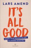 It's All Good