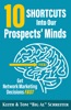 10 Shortcuts Into Our Prospects' Minds