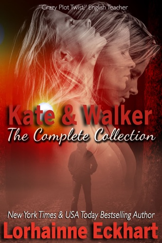 Lorhainne Eckhart - Kate & Walker: The Collection