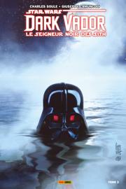 Star Wars : Dark Vador - Le Seigneur Noir des Sith T03