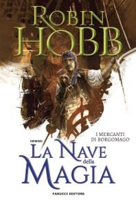 La nave della magia – I mercanti di Borgomago #1 Book Cover