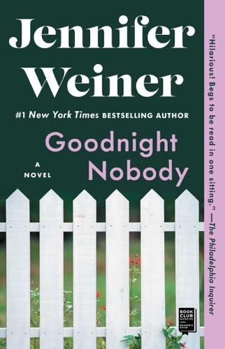 Jennifer Weiner - Goodnight Nobody