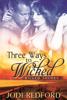 Jodi Redford - Three Ways to Wicked artwork