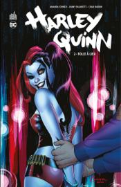Harley Quinn - Tome 2 - Folle à lier