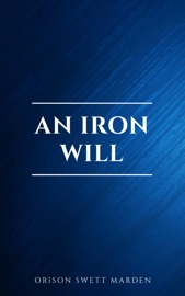 Download and Read Online An Iron Will