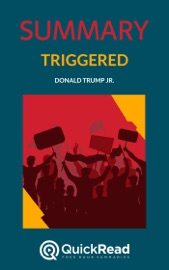 Summary Of Triggered By Donald Trump Jr