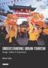 Understanding Urban Tourism