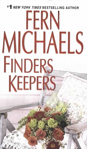 Fern Michaels - Finders Keepers