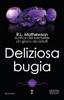 R.L. Mathewson - Deliziosa bugia artwork