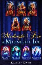 Midnight Fire & Midnight Ice: The Complete Saga