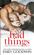 Bad Things (Cole & Ana #1)