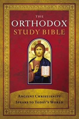 The Orthodox Study Bible