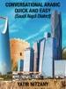 Conversational Arabic Quick and Easy: Saudi Najdi Dialect