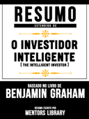 Resumo Estendido De O Investidor Inteligente (The Intelligent Investor) – Baseado No Livro De Benjamin Graham Book Cover