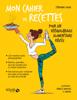 Stéphanie Jouan - Mon cahier de recettes pour un rééquilibrage alimentaire réussi artwork