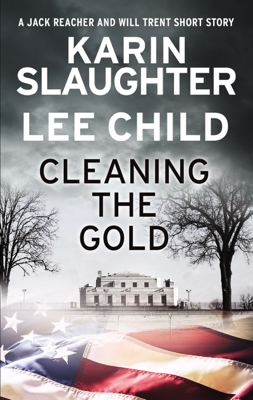Karin Slaughter & Lee Child - Cleaning the Gold book