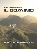 Il Dominio. Atlantis Era (Vol. 2) Book Cover