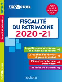 Top'Actuel Fiscalité Du Patrimoine 2020-2021