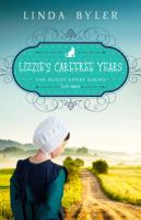 Linda Byler - Lizzie's Carefree Years artwork