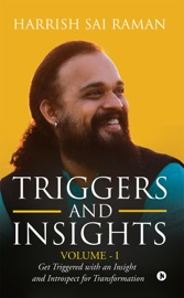 Triggers And Insights Volume I