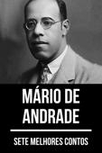 7 melhores contos de Mário de Andrade Book Cover