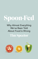 Tim Spector - Spoon-Fed artwork