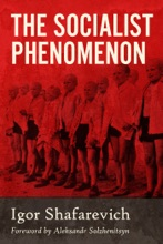The Socialist Phenomenon: A Historical Survey Of Socialist Policies And Ideals