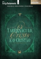 Tabernáculo de Cristo e o Cristão - Aluno