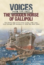 The Wooden Horse Of Gallipoli