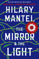 Hilary Mantel - The Mirror & the Light artwork