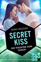 Mimi Heeger - Secret Kiss. Die Tochter vom Coach artwork