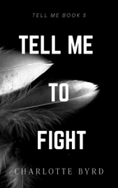 Tell me to Fight