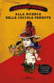 Download and Read Online Alla ricerca delle coccole perdute