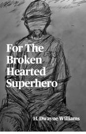 For The Broken Hearted Superhero
