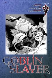 GOBLIN SLAYER, CHAPTER 39 (MANGA)
