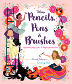 Pencils, Pens, & Brushes: Great Girls of Disney Animation