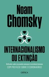 Internacionalismo ou extinção PDF Download