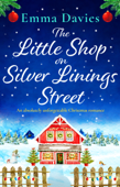 Download and Read Online The Little Shop on Silver Linings Street