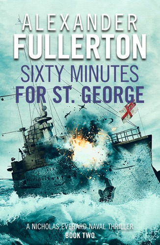 Alexander Fullerton - Sixty Minutes for St. George