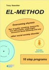EL-Method Overcoming Shyness Fear Of Public Speaking Insecurity Low Self-esteem Stage Fright Excessive Facial Blushing And Any Other Social Anxiety Disorder